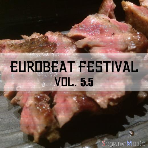 EUROBEAT FESTIVAL VOL.5.5
